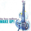 Boo Radleys, The - Wake Up! '1995