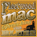 Fleetwood Mac - Madison Blues - Preaching Blues (CD2) '2011