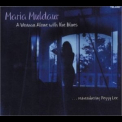 Maria Muldaur - A Woman Alone With The Blues '2003