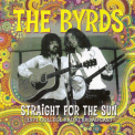 Byrds, The - Straight For The Sun. 1971 College Radio Broadcast '2013