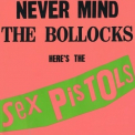 Sex Pistols - Never Mind The Bollocks Here's The Sex Pistols '1977