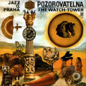 Jazz Q - Pozorovatelna (The Watch-Tower)  '1973