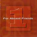 For Absent Friends - Square One '2006
