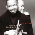 Terence Blanchard - Let's Get Lost '2001