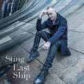 Sting - The Last Ship (Super Deluxe Edition 2CD) '2013