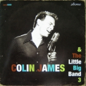 Colin James - Colin James & The Little Big Band 3 '2006