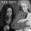 Tuck & Patti - I Remember You '2008