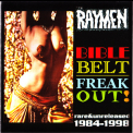 Raymen, The - Bible Belt-freak Out! (rare & Unreleased 1984-1998) '2009