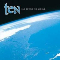 Ten - Far Beyond The World '2001