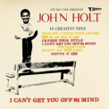 John Holt - Studio One Presents: I Can't Get You Off My Mind - 18 Greatest Hits! '2006