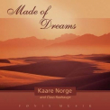 Kaare Norge - Made Of Dreams '2002