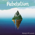Rebelution - Peace Of Mind '2012