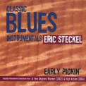 Eric Steckel - Early Pickin' '2007
