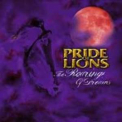Pride Of Lions - The Roaring Of Dreams '2007