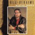 Bill Deraime - Mister Blues '1990