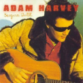 Adam Harvey - Sugar Talk '1999