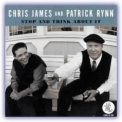 Chris James And Patrick Rynn - Stop And Think About It '2008
