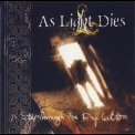As Light Dies - A Step Through The Reflection '2005