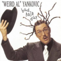 Weird Al Yankovic - Bad Hair Day '1996