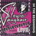 Stevie Ray Vaughan And Double Trouble - In The Beginning '1992
