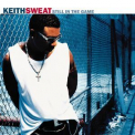 Keith Sweat - Still In The Game '1998