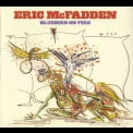 Eric Mcfadden - Bluebird Of Fire '2011