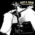 Scott Biram - The Dirty Old One Man Band '2005