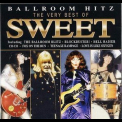 Sweet, The - The Ballroom Blitz , The Best Of '2004