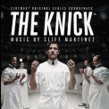 Cliff Martinez - The Knick '2014