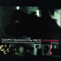 Gary Numan Vs Rico - Crazier - The Glide [CDM] '2003