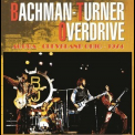 Bachman-Turner Overdrive - Live '2007