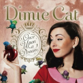 Dimie Cat - Once Upon A Dream '2014