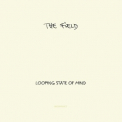 Field, The - Looping State Of Mind '2011