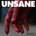 Unsane, The - Wreck '2012