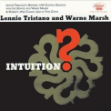 Lennie Tristano & Warne Marsh - Intuition '1956