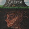 David Migden & The Twisted Roots - Animal & Man '2014
