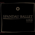 Spandau Ballet - Gold (The Sun Mixes) (CDM) '2000