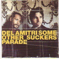 Del Amitri - Some Other Sucker's Parade '1997