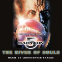 Christopher Franke - Babylon 5: The River Of Souls '1999