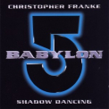 Christopher Franke - Babylon 5: Shadow Dancing '1997
