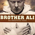 Brother Ali - The Undisputed Truth '2007