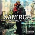 Cam'ron - Come Home With Me '2002
