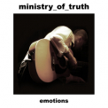 Ministry Of Truth - Emotions [ep] '2010