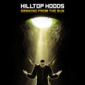 Hilltop Hoods - Drinking From The Sun '2012