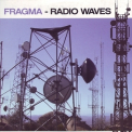 Fragma - Radio Waves [CDS] '2006