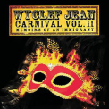 Wyclef Jean - Carnival Vol. II... Memoirs Of An Immigrant (With Bonus CD) (2CD) '2007