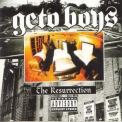 Geto Boys - The Resurrection '1996