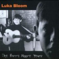 Luka Bloom - The Barry Moore Years '2001