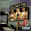 Lil Wyte - Phinally Phamous '2005