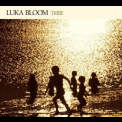 Luka Bloom - Tribe '2007